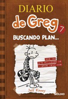 diario de greg 7: buscando plan-jeff kinney-9788427204164