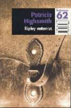 Descarga gratuita de nuevos audiolibros. RIPLEY ENTERRAT in Spanish de PATRICIA HIGHSMITH 9788429748864