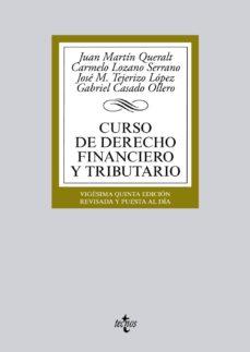 Costosdelaimpunidad.mx Curso De Derecho Financiero Y Tributario (25ª Ed.) Image