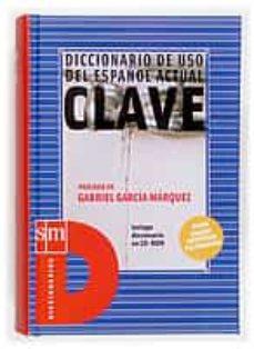 Descargar NUEVO DICCIONARIO DE USO DEL ESPAÃ'OL ACTUAL CLAVE gratis pdf - leer online