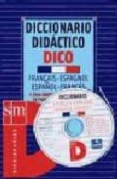 Descargar DICCIONARIO DIDACTICO DICO FRANÇAIS-ESPAGNOL ESPAÑOL-FRANCES gratis pdf - leer online