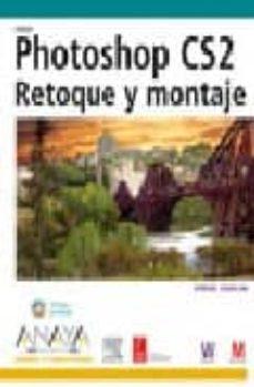 Javiercoterillo.es Photoshop Cs2: Retoque Y Montaje (Diseño Y Creatividad) (Incluye Cd-rom) Image