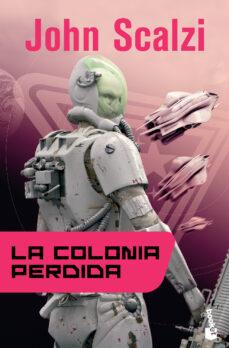 Padella.mx La Colonia Perdida (Saga La Vieja Guardia 3) Image