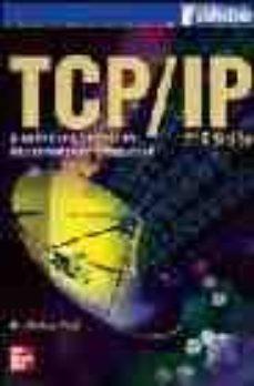 Concursopiedraspreciosas.es Tcp/ip: Arquitectura, Protocolos E Implementacion Con Ipv6 Y Segu Ridad De Ip (2ª Ed.) Image