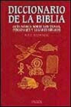 Ironbikepuglia.it Diccionario De La Biblia: Guia Basica Sobre Los Temas, Personajes Y Lugares Biblicos Image