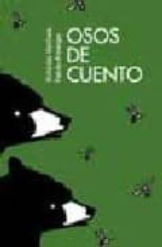 osos de cuento-antonio ventura-pablo amargo-9788461108664