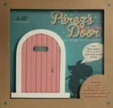 Curiouscongress.es Perez S Door La Puerta Rosa Para El Ratoncito: Perez Y Cuento Leo N, Carmencita Y Las Puertas Magicas Image