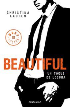 Descargas gratuitas de libros de kindle 2012 BEAUTIFUL (SAGA BEAUTIFUL 5) de CHRISTINA LAUREN