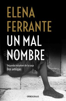 Descarga de libros de texto en español UN MAL NOMBRE (DOS AMIGAS 2)