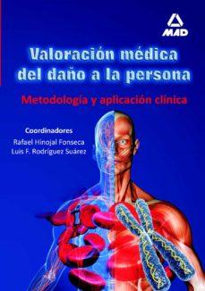 Bestseller ebooks descargar gratis VALORACION MEDICA DEL DAÑO A LA PERSONA. METODOLOGIA Y APLICACION CLINICA