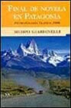 Debatecd.mx Final De Novela En Patagonia: Premio Grandes Viajeros 2000 Image