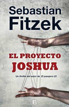 Ebooks best sellers EL PROYECTO JOSHUA de SEBASTIAN FITZEK