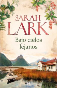 Descargas gratuitas de ebooks y revistas BAJO CIELOS LEJANOS (Spanish Edition) CHM 9788466661164