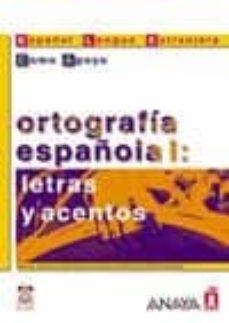 Enmarchaporlobasico.es Ortografia Española I: Letras Y Acentos Image