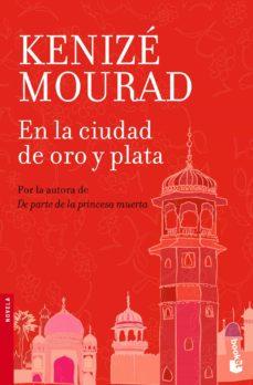 Descargar libros gratis en iPod EN LA CIUDAD DE ORO Y PLATA  9788467006964 en español