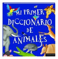 Geekmag.es 21865c Mi Primer Diccionario De Animales. Image