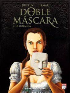 Srazceskychbohemu.cz Doble Mascara Nº 2: La Hormiga Image