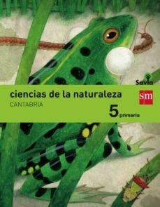 ciencias de la naturaleza cantabria integrado savia-15 5º primaria-9788467577464