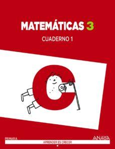 matemáticas 3. cuaderno 1.-9788467864564