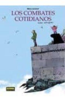 Descargar y leer LOS COMBATES COTIDIANOS (EDICION INTEGRAL) gratis pdf online 1