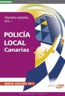 policia local de canarias: temario general (vol. i) (3ª ed.)-9788468119564