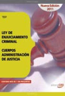 Followusmedia.es Test Ley De Enjuiciamiento Criminal. Cuerpos Administracion De Ju Sticia (5ª Ed) Image