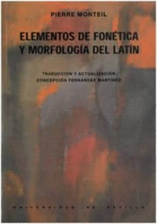 elementos de fonetica y morfologia latinas-pierre montiel-9788474059564