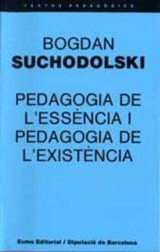 Colorroad.es Pedagogia De L Essencia I Pedagogia De L Existencia Image