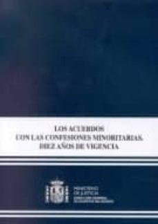 LOS ACUERDOS CON LAS CONFESIONES MINORITARIAS. DIEZ AÑOS DE VIGEN CIA - JOAQUIN (COORD.) MANTECON   Triangledh.org