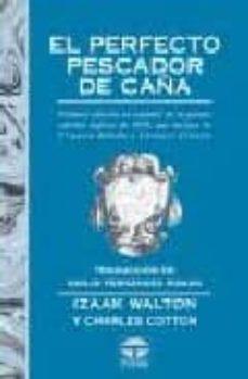 Carreracentenariometro.es El Perfecto Pescador De Caña (2ª Ed.) Image