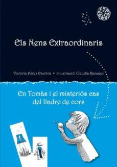 Mrnice.mx Nens Extraordinaris. En Tomas I El Misterios Cas Del Lladre De Co Rs Image