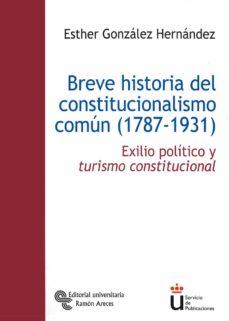 Eldeportedealbacete.es Breve Historia Del Constitucionalismo Comun (1787-1931): Exilio P Olitico Y Turismo Constitucional Image