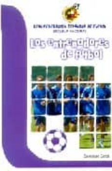 los entrenadores de futbol (escuela nacional de la real federacio n española)-santiago coca fernandez-9788480134064