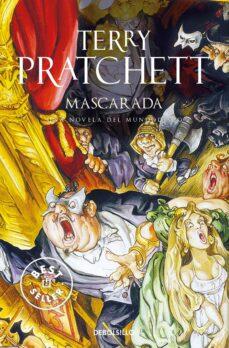 Descarga gratuita de libros de texto pdfs. MASCARADA (MUNDODISCO 18 / LAS BRUJAS 5)  9788483463864 de TERRY PRATCHETT (Spanish Edition)