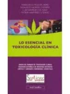 Ojpa.es Lo Esencial En Toxicologia Clinica (Grupo De Trabajo De Toxicolog Ia Clinica Sociedad Española De Medicina Intensiva Critica Y Unidades Coronarias) Image