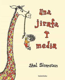 una jirafa y media-shel silverstein-9788484644064
