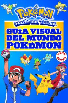 guía visual del mundo pokémon (pokémon)-9788490437964