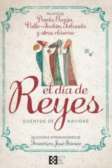 Google libros para descargar en pdf EL DIA DE REYES. CUENTOS DE NAVIDAD