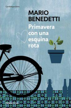 Libro electrónico gratuito para descargar PRIMAVERA CON UNA ESQUINA ROTA de MARIO BENEDETTI (Spanish Edition) RTF DJVU FB2