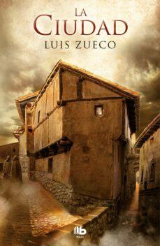 Descargar libro electrónico gratis ita LA CIUDAD (TRILOGIA MEDIEVAL 2) de LUIS ZUECO 9788490706664