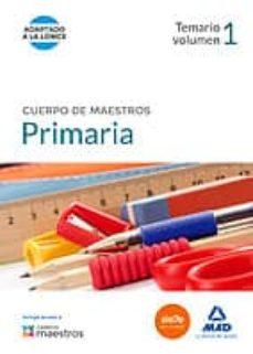 cuerpo de maestros primaria. temario volumen 1-9788490930564