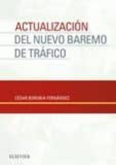 Libros en línea para descargar gratis ACTUALIZACION DEL NUEVO BAREMO DE TRAFICO in Spanish