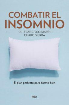 combatir el insomnio (ebook)-francisco marin-charo sierra-9788491875864