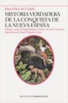 Valentifaineros20015.es Historia Verdadera De La Conquista De La Nueva España Image
