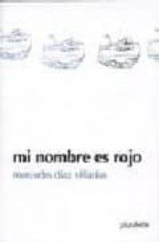 Ironbikepuglia.it Mi Nombre Es Rojo (1er Premio Del Certamen Maria Isidra De Guzman 2004) Image