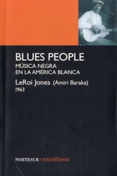Titantitan.mx Blues People: Musica Negra En America Blanca Image