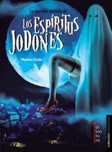 Bressoamisuradi.it La Increible Leyenda De Los Espíritus Jodones Image