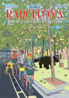Permacultivo.es Els Sis A Barcelona: Amb Bicicleta Per Ciutat Vella Image