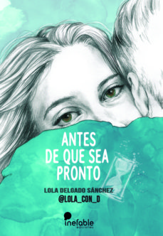 Descargando un libro de google books ANTES DE QUE SEA PRONTO in Spanish 9788494956164