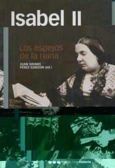 Viamistica.es Isabel Ii: Los Espejos De La Reina Image